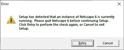 Setup detected another instance of Netscape 6 is currently running